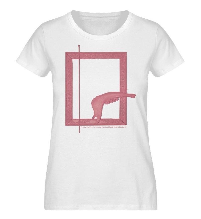 """""""Es wäre schöner wenn du das in Zukunft - Damen Premium Organic Shirt-3"""