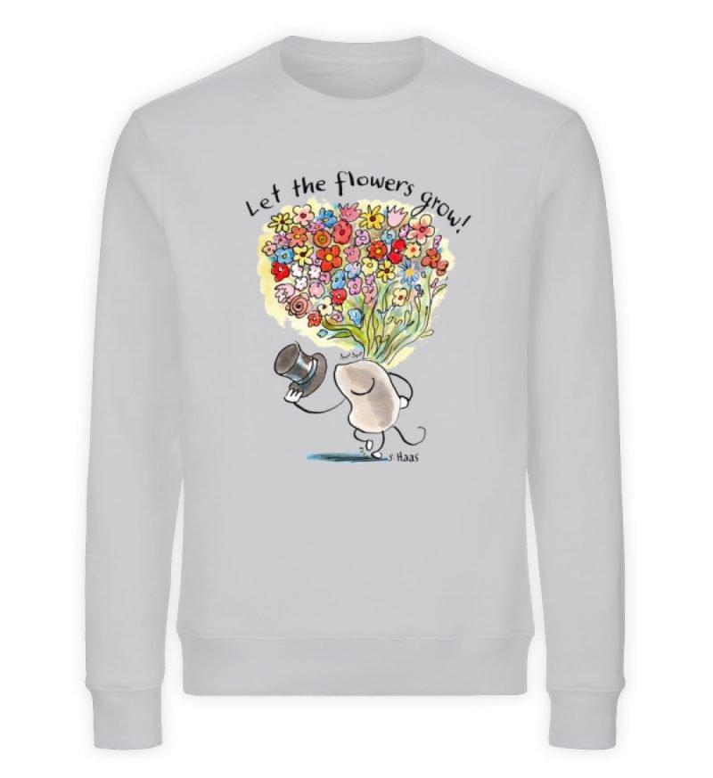 """""""Let the flowers grow!"""" von Steffen Haas - Unisex Organic Sweatshirt-17"""