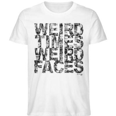 """""""WEIRD TIMES WEIRD FACES"""" by Vera Machou - Herren Premium Organic Shirt-3"""