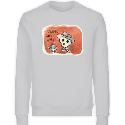 """Cheers and sorry"" von Steffen Haas - Unisex Organic Sweatshirt-17"