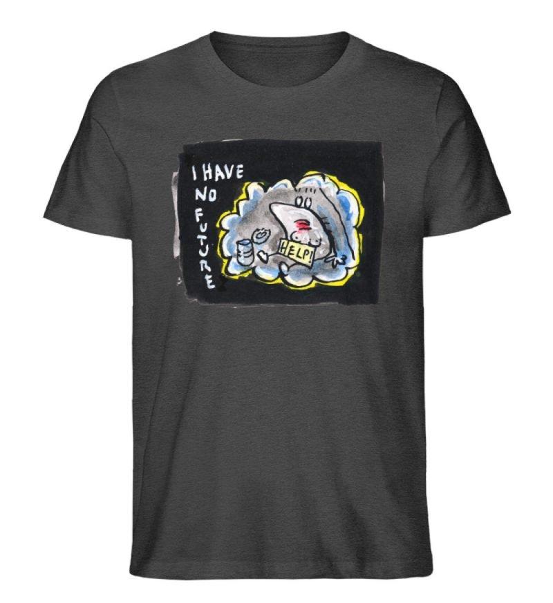 """""""I have no future"""" von Steffen Haas - Herren Premium Organic Shirt-6881"""