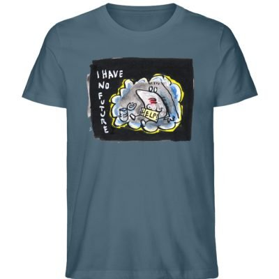 """""""I have no future"""" von Steffen Haas - Herren Premium Organic Shirt-6880"""