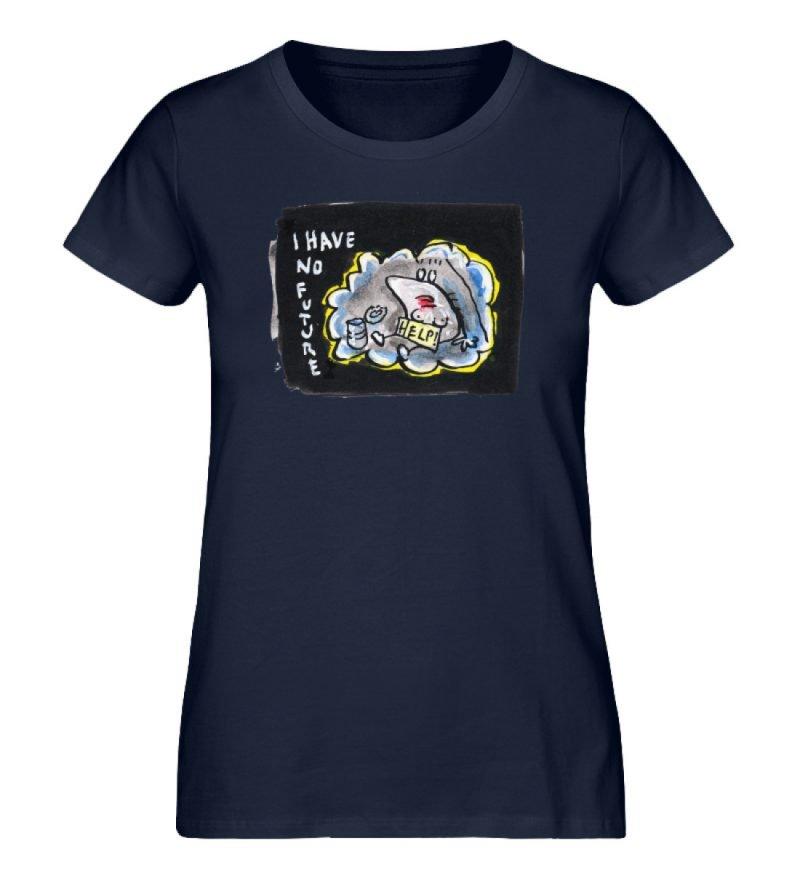 """""""I have no future"""" von Steffen Haas - Damen Premium Organic Shirt-6959"""